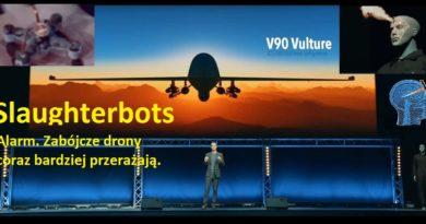 Alarm. Zabójcze drony coraz bardziej przerażają.