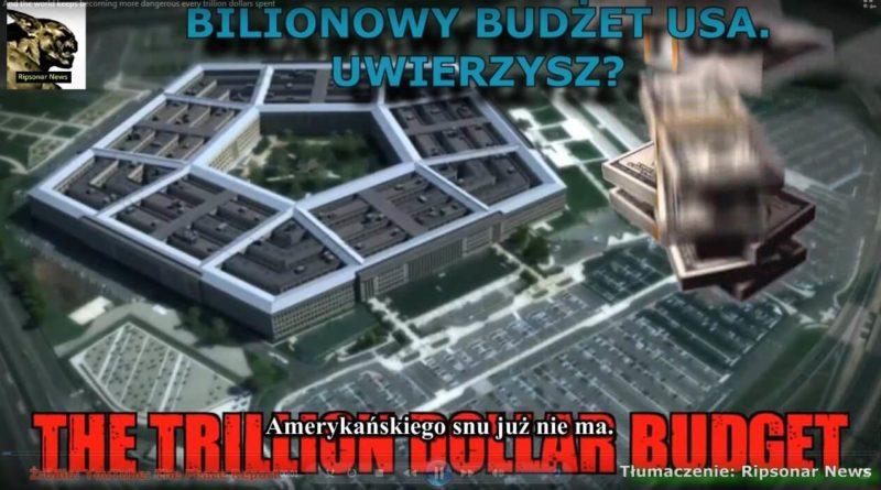 Bilionowy budżet USA na 2018 r. Uwierzycie?